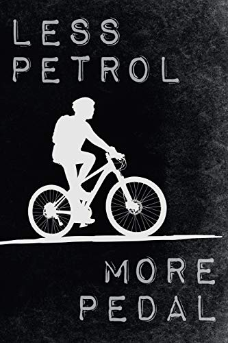 Less Petrol - More Pedal: Climate Protection Inspired Bicycle Tour Jurnal for Eco Bike Lovers