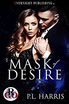 Mask of Desire (Romance on the Go Book 0) by [P.L.  Harris]