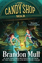 Arcade Catastrophe (Candy Shop War) by Mull, Brandon (2014) Paperback