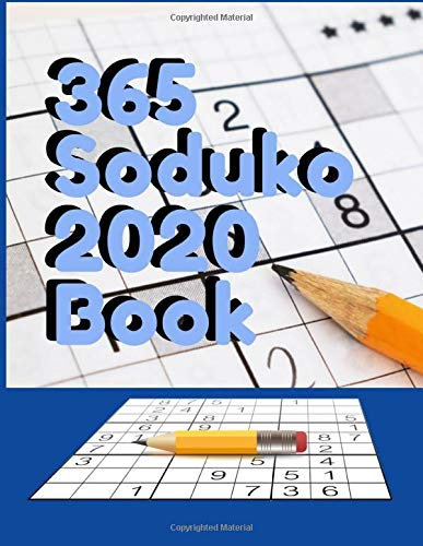 365 Soduko 2020 Book: Perfect for Beginners, Medium difficulty Brain Puzzles Books for Beginners and Activities Book for adults,  Specially designed to keep your brain young
