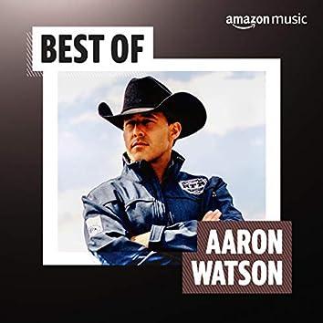Best of Aaron Watson