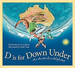 D is for Down Under: An australia Alphabet