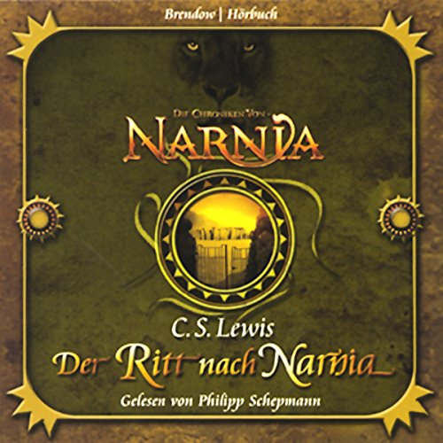 Der Ritt nach Narnia Audiobook By C. S. Lewis cover art