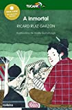 A Inmortal (Premio Edebé Infantil 2017) (Tucan verde Book 7) (Galician Edition)
