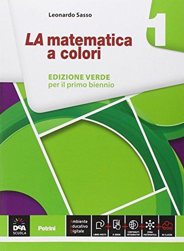La matematica a colori. Ediz. verde. Per le Scuole superiori (Vol. 1)