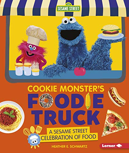 Cookie Monster's Foodie Truck: A Se…