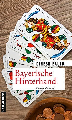 Bayerische Hinterhand: Kriminalroman (Sepp Sonnleitner und Kommissar Reimers 1)
