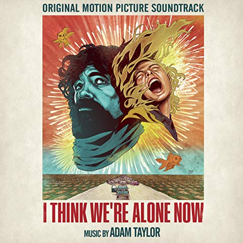I Think We're Alone Now (Original Motion Picture Soundtrack)