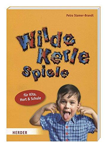 Wilde Kerle Spiele (für Kita, Hort & Schule)