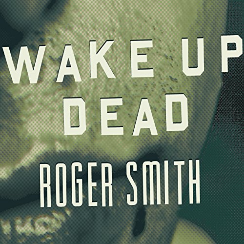 Wake Up Dead audiobook cover art