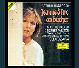 Honegger: Jeanne D'Arc Au Bucher by Seiji Ozawa