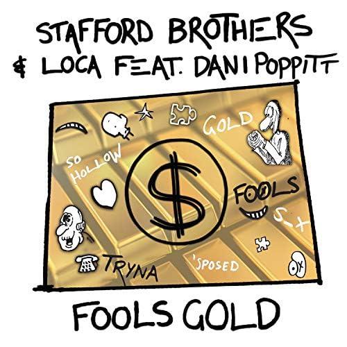 Stafford Brothers & Loca feat. Dani Poppitt