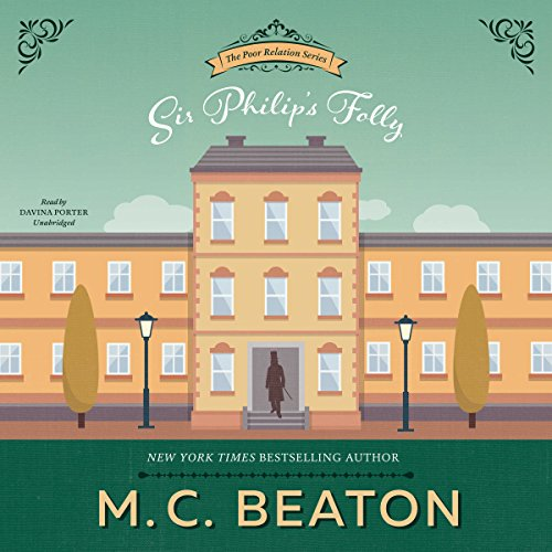 Sir Philip's Folly Audiobook By M. C. Beaton,                                                                                        Marion Chesney cover art