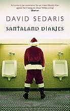 [Santaland Diaries] [By: David Sedaris] [January, 2006]
