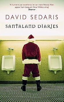 [Santaland Diaries] [By  David Sedaris] [January 2006]