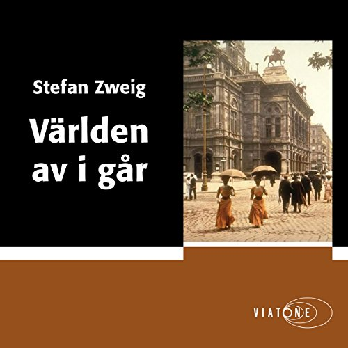 Världen av i går [The World of Yesterday]                   By:                                                                                                                                 Stefan Zweig                               Narrated by:                                                                                                                                 Martin Halland                      Length: 17 hrs and 49 mins     Not rated yet     Overall 0.0