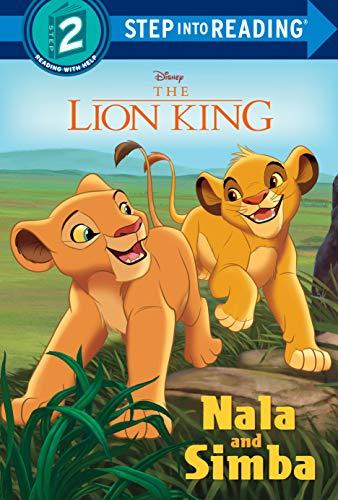 Nala and Simba (Disney the Lion King) (Step Into Reading. Step 2: The Lion King)