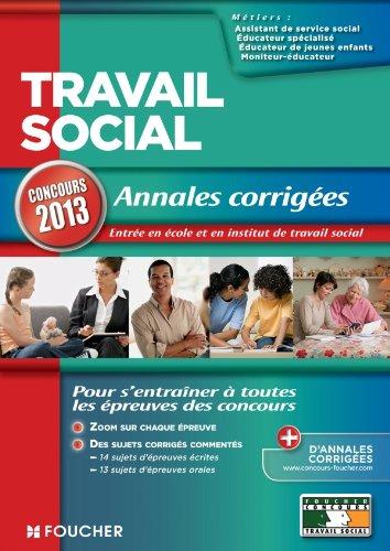 Travail social Annales corrigées Concours 2013