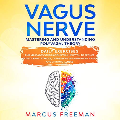 Vagus Nerve: Mastering and Understanding Polyvagal Theory cover art