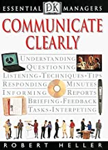 Communicate Clearly (DK Essential Managers)