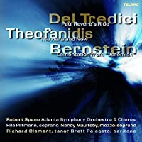 Del Tredici: Paul Revere's Ride; Theofanidis: The Here and Now; Bernstein: Lamentation from Jeremiah (2005-10-25)