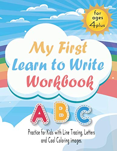 My First Learn to Write Workbook 4 and up: Practice for Kids with Line Tracing, Letters and Coloring images,
