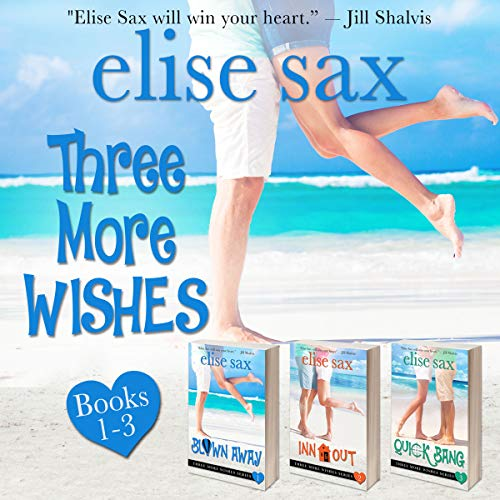 Three More Wishes Series                   By:                                                                                                                                 Elise Sax                               Narrated by:                                                                                                                                 Angie Hickman                      Length: 7 hrs and 24 mins     20 ratings     Overall 4.6