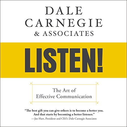 Dale Carnegie & Associates' Listen! audiobook cover art