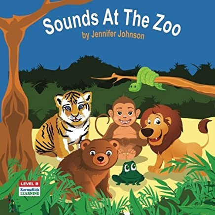 Sounds At The Zoo (Level B) by Jennifer Johnson (2016-01-12)