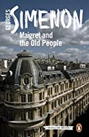MAIGRET AND THE OLD PEOPLE #56 (INSPECTOR MAIGRET)