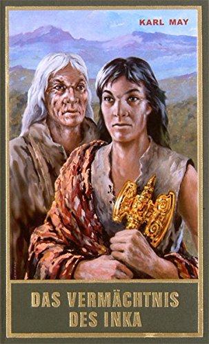 Das Vermächtnis des Inka, Band 39 der Gesammelten Werke (Karl Mays Gesammelte Werke)