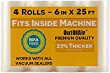 6' x 25' Rolls (Fits Inside Machine) - 4 Pack (100 feet total) OutOfAir Pint Vacuum Sealer Rolls. Works with FoodSaver Vacuum Sealers. 33% Thicker, BPA Free, Sous Vide, Commercial Grade