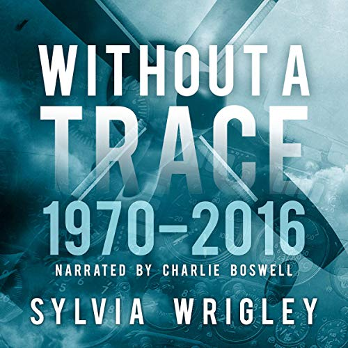 Without a Trace: 1970-2016 cover art