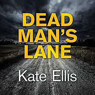 Dead Man's Lane                   By:                                                                                                                                 Kate Ellis                               Narrated by:                                                                                                                                 Gordon Griffin                      Length: 10 hrs and 17 mins     31 ratings     Overall 4.6