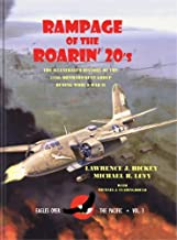 Rampage of the Roarin' Twenties: The Illustrated History of the 312th Bombardment Group During Wwii