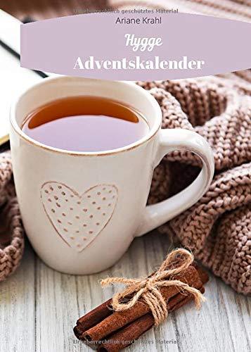 Stressless Hygge Adventskalender: Du brauchst Entspannung, Stressless, Achtsamkeit, Hygge Gefühl im Advent Lagom lykke ein Stück skandinavische Weihnachten
