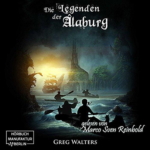 Die Legenden der Alaburg     Die Farbseher-Saga 2              Autor:                                                                                                                                 Greg Walters                               Sprecher:                                                                                                                                 Marco Sven Reinbold                      Spieldauer: 10 Std. und 29 Min.     682 Bewertungen     Gesamt 4,7