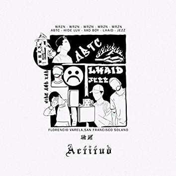 Actitud (feat. Abtc, Hude luv, Xad boy, Lhaid & Jeezz)
