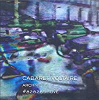 Archive 828285 Live by CABARET VOLTAIRE (2013-10-15)