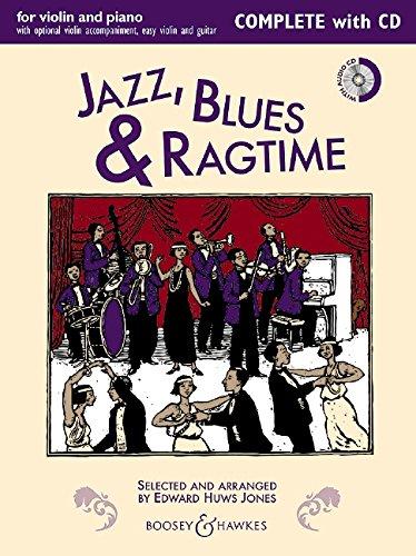 Jazz, Blues & Ragtime (Neuausgabe): Complete Edition. Violine (2 Violinen) und Klavier, Gitarre ad libitum. Ausgabe mit CD. (Fiddler Collection)
