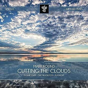 Cutting the Clouds