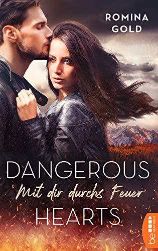Buchseite und Rezensionen zu 'Dangerous Hearts - Mit dir durchs Feuer (Montana-Romantic-Suspense-Reihe 1)' von Romina Gold