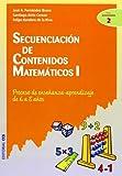Secuenciación de contenidos matemáticos I: Proceso de enseñanza-aprendizaje de 6 a 8 años: 2 (Ciudad de las Ciencias)