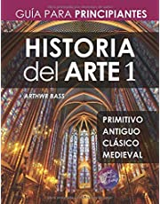 Historia del Arte 1: Guía para Principiantes