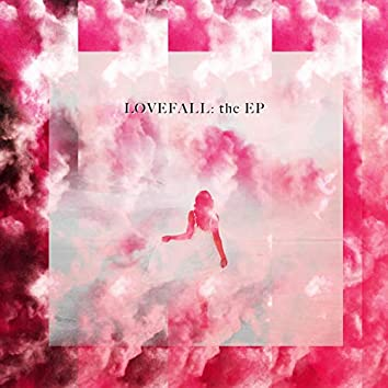Lovefall: The EP