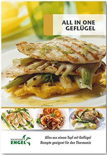 All in one Geflügel - Rezepte geeignet...