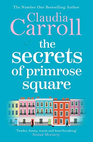 The Secrets of Primrose Square by [Claudia Carroll]