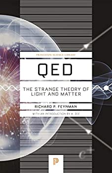 QED  The Strange Theory of Light and Matter  Princeton Science Library 90