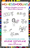 Homeschooling: A Mother-Daughter Account on Why It Was a Success (English Edition)