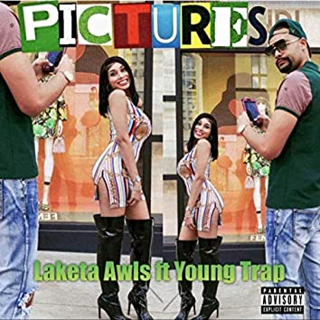 Pictures (feat. Young Trap)